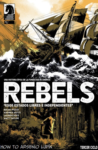 Rebels - These Free and Independent States 001-001