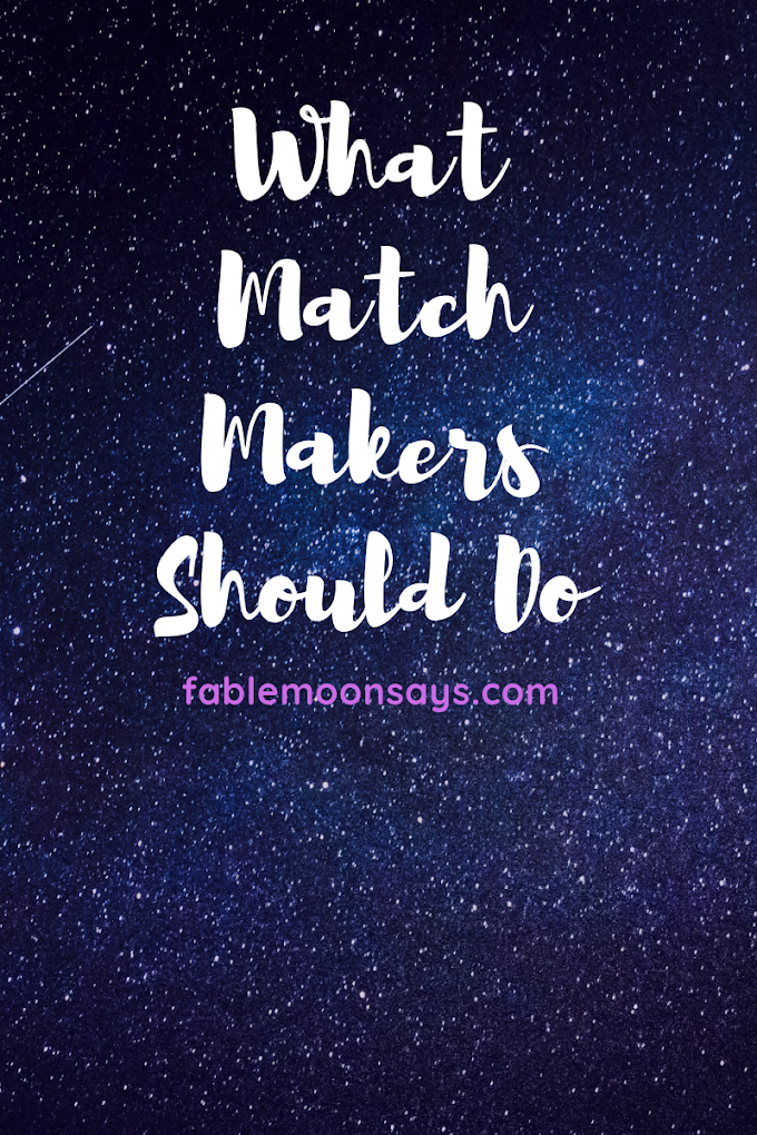 What Matchmakers Should Do