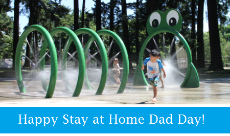 Happy Stay at Home Dad Day