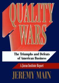 Quality Wars By Jeremy Main