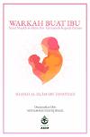 WARKAH BUAT IBU: Surat Shaykh al-Islām Ibn Taymiyyah Kepada Ibunya