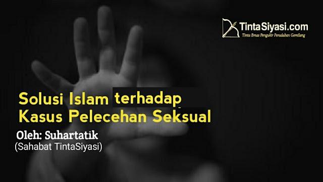 Solusi Islam terhadap Kasus Pelecehan Seksual