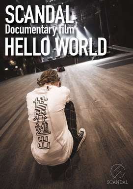 "[TV-Variety] SCANDAL ""Documentary film 「HELLO WORLD」"""