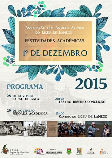 Festividades Académicas - 1º de dezembro - Associação dos Antigos Alunos do Liceu de Lamego
