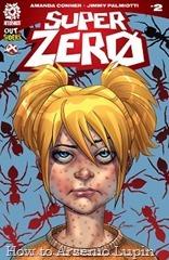 Actualización 03/05/2016: Se actualiza Super Zero #2 por Shinji y Wardemon de Outsiders.