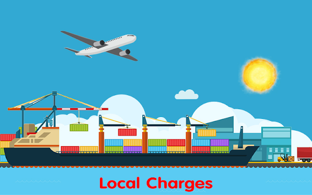 Phí LCC ( Local Charge) Là Gì - Những Loại Phí Cần Biết Cho NCC Mới Bắt Đầu Xuất Nhập Khẩu (XNK)