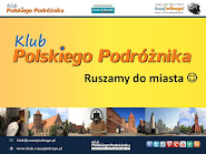 Ruszamy do miasta - Spotkanie Klubu Polskiego Podróżnika