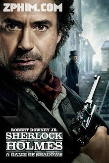 Thám Tử Sherlock Holmes 2: Trò Chơi Của Bóng Đêm - Sherlock Holmes: A Game of Shadows (2011) Poster