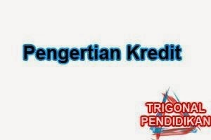 Pengertian Kredit