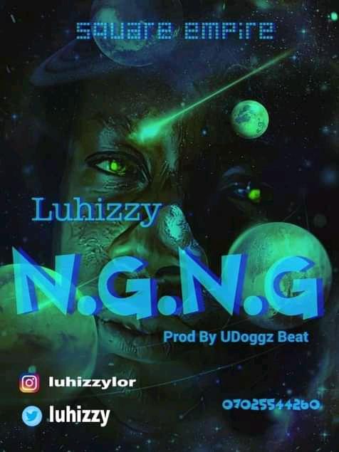 [Music] Luhizzy - No Guts No Glory- Omatunes