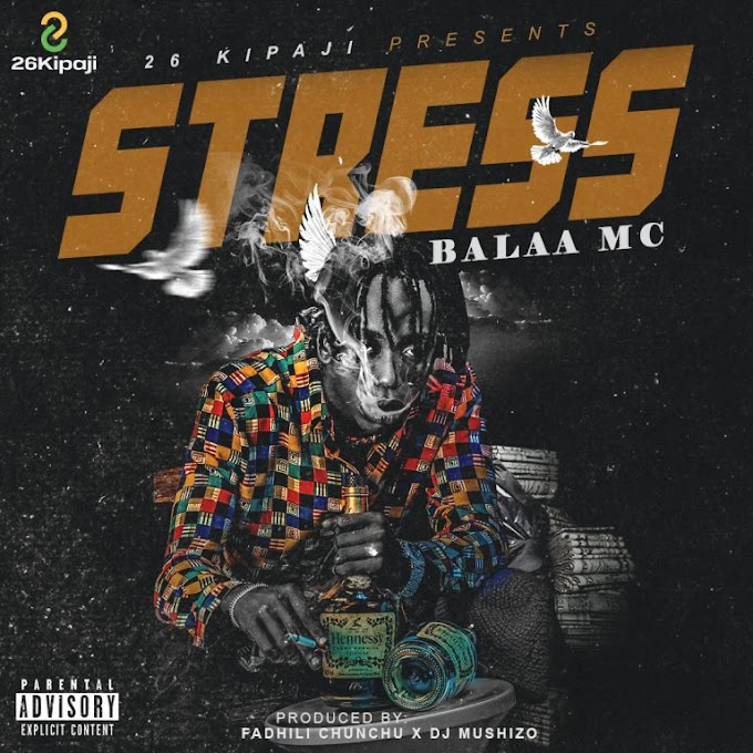 Balaa MC - STRESS | Download Audio