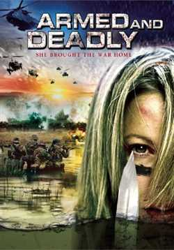 Armed And Deadly 2011