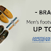 BRAND DAYS - 70% off on Footwear and Accessories