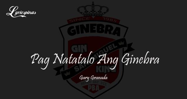 Pag Natatalo Ang Ginebra lyrics