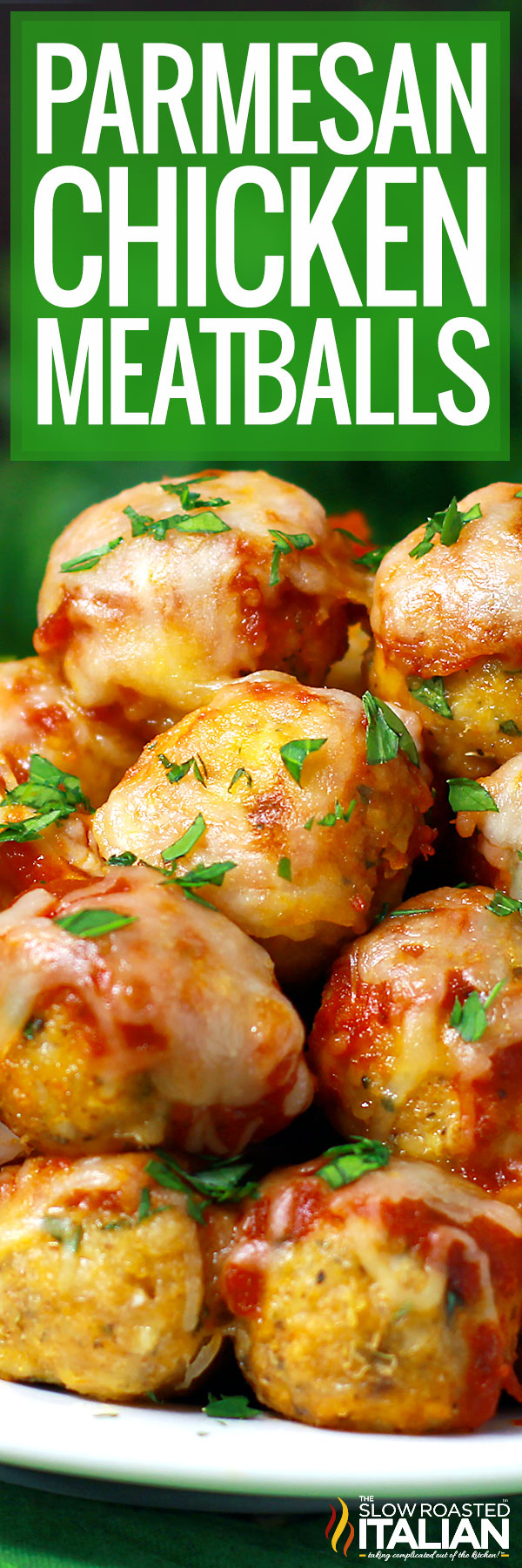 Title text (pictured in a stack): Parmesan Chicken Meatballs Recipe