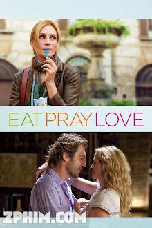 Ăn, Cầu Nguyện Và Yêu - Eat Pray Love (2010) Poster