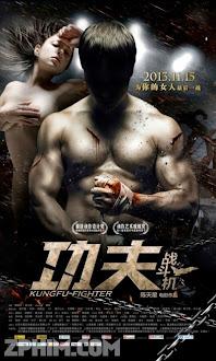 Chiến Binh Quyền Vương - Kungfu Fighter (2013) Poster