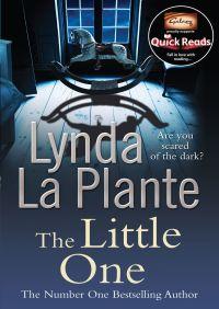The Little One (Quick Read 2012) By Lynda La Plante