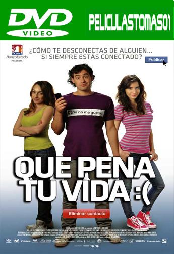 Qué pena tu vida (2010) DVDRip