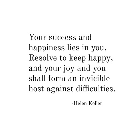 happiness -- helen keller