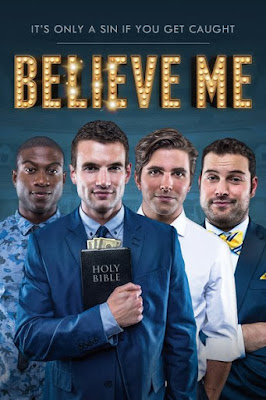 Believe Me (2014) BluRay 720p HD Watch Online, Download Full Movie For Free