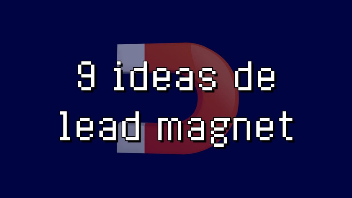 ideas de lead magnet