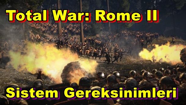 Total War: Rome II PC Sistem Gereksinimleri