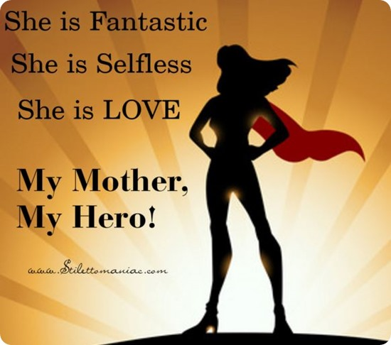 My mom my hero