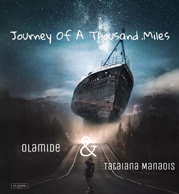 MUSIC: Olamide – Journey Of A Thousand Miles ft. Tatiana Manaois