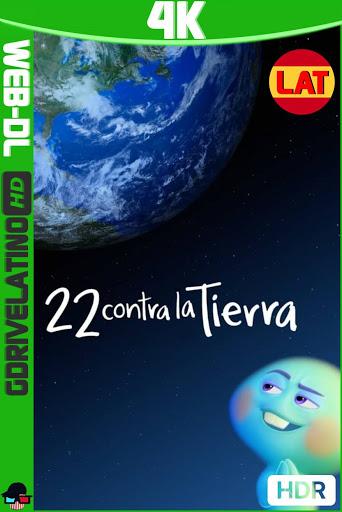 22 contra la Tierra (2021) WEB-DL DSNP 4K HDR Latino-Ingles MKV