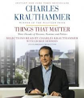 Things That Matter by Charles Krauthammer.png