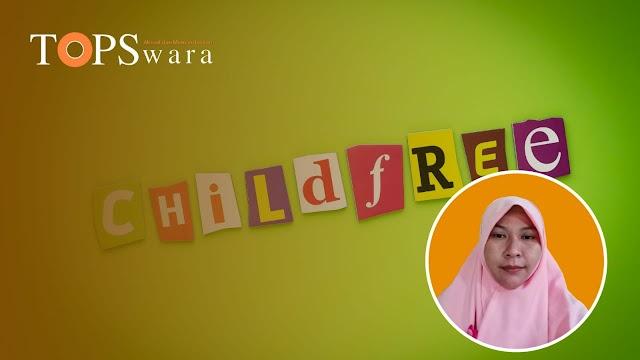 Analis Mutiara Umat: Childfree Prinsip Hidup Menyalahi Naluri