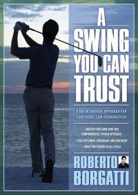 A Swing You Can Trust By Roberto Borgatti
