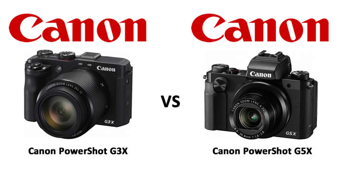 Choosing Between Canon PowerShot G3X and Canon PowerShot G5X?