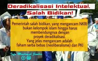 Deradikalisasi Intelektual, Salah Bidikan!