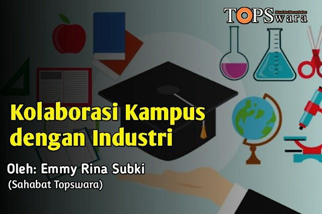 Kolaborasi Kampus dengan Industri
