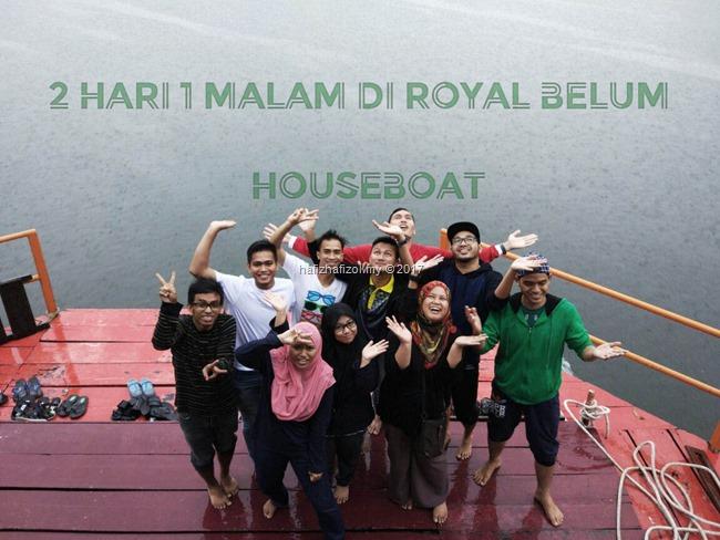 pengalaman di royal belum houseboat