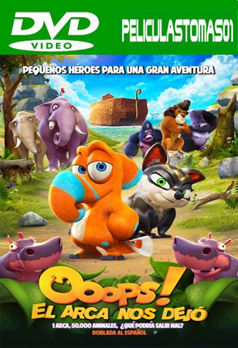 ¡Uuups! El Arca Nos Dejó (2015) DVDRip