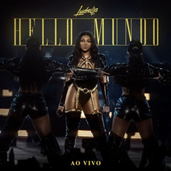 CD Ludmilla - Hello Mundo (Ao vivo)
