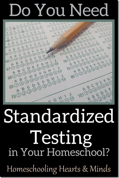 Do You Need Standardized Testing in Your Homeschool?