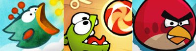 Tiny wings, angry birds, cut the rope