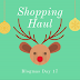 SHOPPING HAUL | BLOGMAS DAY 17
