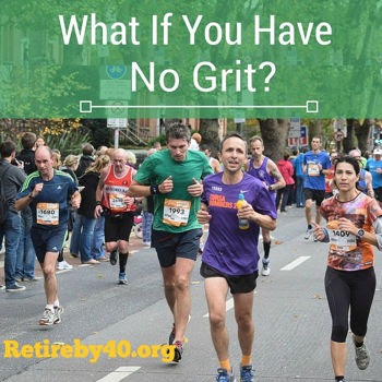 What If You Have No Grit?
