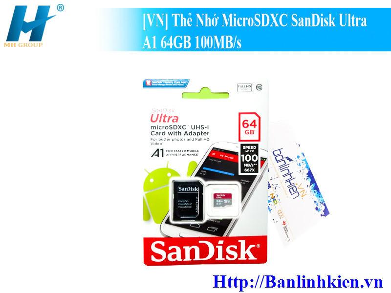 [VN] Thẻ Nhớ MicroSDXC SanDisk Ultra A1 64GB 100MBs