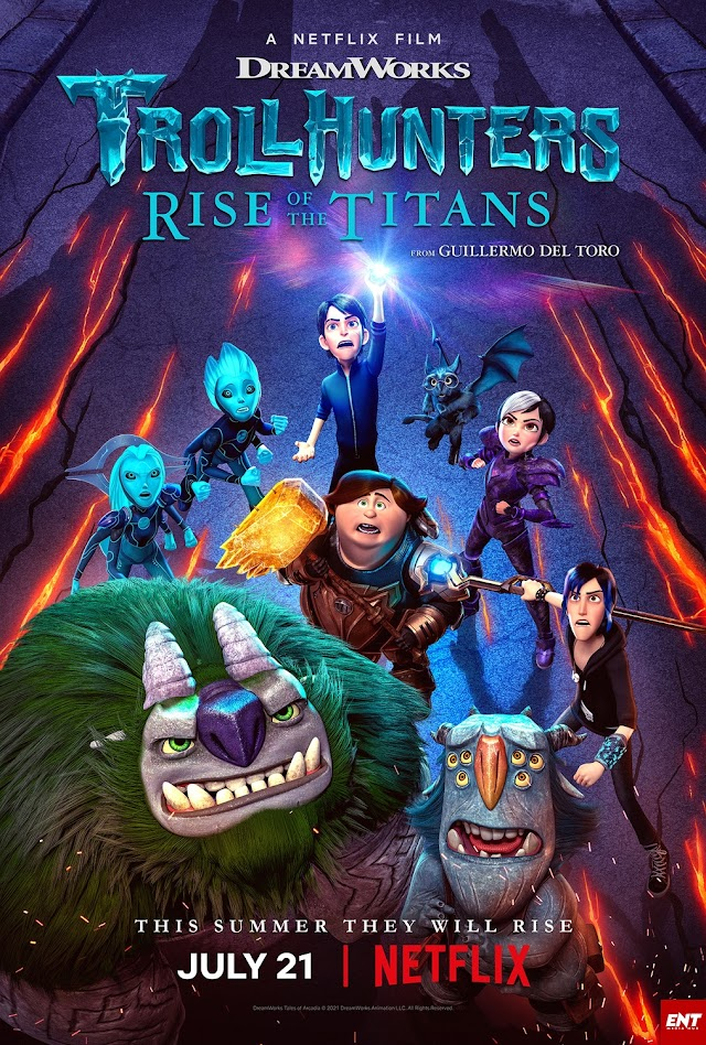 MOVIE : Trollhunters – Rise of the Titans (2021) (Animation)