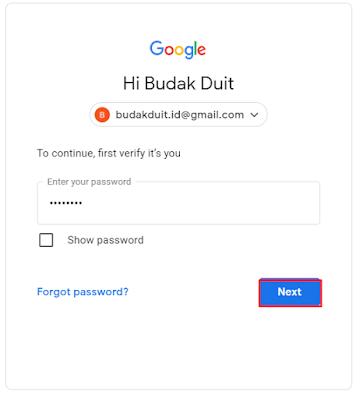 """Input Password Gmail anda Lalu Klik Tombol """"Next"""""""