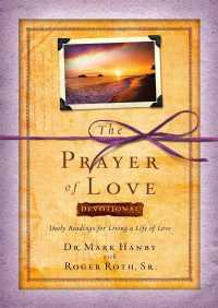 The Prayer of Love Devotional By Mark Hanby