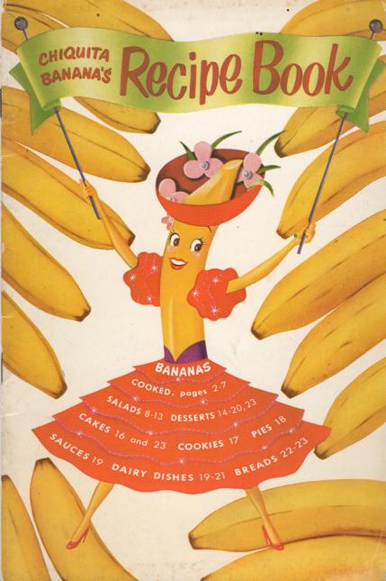Chiquita Banana Recipe Book ©1947