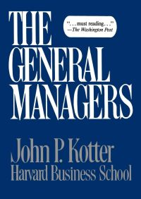General Managers By John P. Kotter