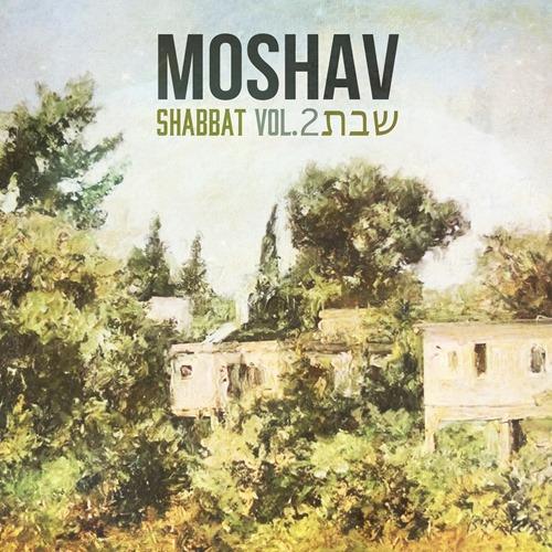 moshav - shabbat vol. 2